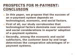 prospects for m payment conclusion