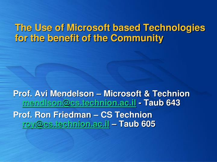 the use of microsoft based technologies for the benefit of the community n.