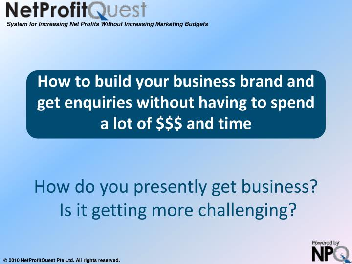 how to build your business brand and get enquiries without having to spend a lot of and time n.