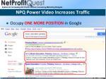 npq power video increases traffic