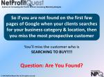 you ll miss the customer who is searching to buy question are you found