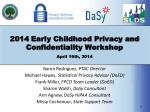 2014 early childhood privacy and confidentiality workshop april 16th 2014
