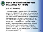 part c of the individuals with disabilities act idea