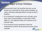 legal school holidays