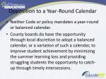 opposition to a year round calendar