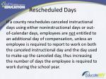 rescheduled days