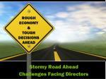 stormy road ahead