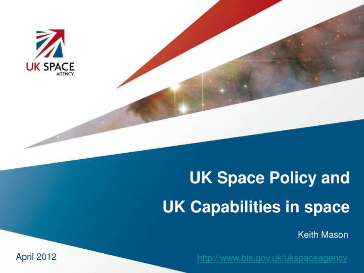 UK Space Policy and