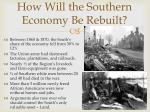 how will the southern economy be rebuilt