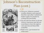 johnson s reconstruction plan cont