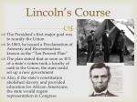 lincoln s course