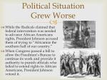 political situation grew worse