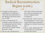 radical reconstruction begins cont
