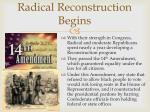 radical reconstruction begins