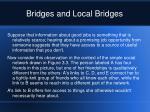 bridges and local bridges