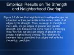 empirical results on tie strength and neighborhood overlap