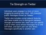 tie strength on twitter