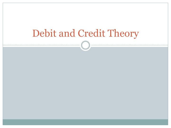 debit and credit theory n.