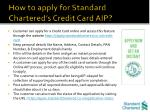 how to apply for standard chartered s credit card aip