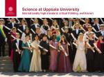 science at uppsala university internationally high standard critical thinking well known