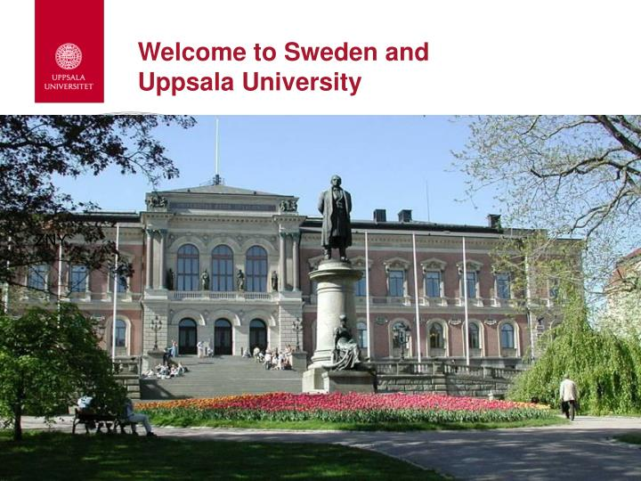 welcome to sweden and uppsala university n.
