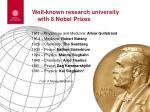 well known research university with 8 nobel prizes
