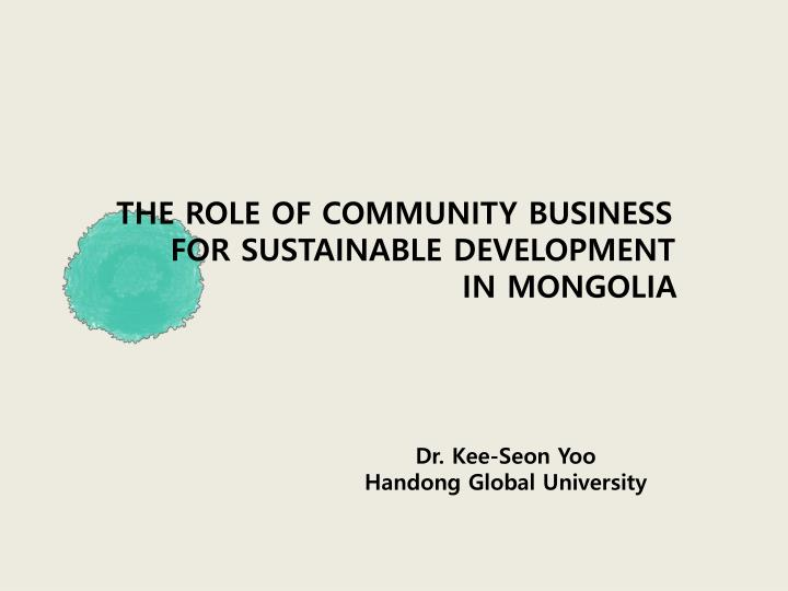 THE ROLE OF COMMUNITY BUSINESS