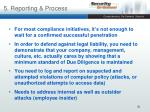 5 reporting process