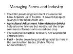 managing farms and industry