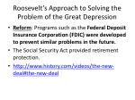 roosevelt s approach to solving the problem of the great depression