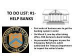 to do list 1 help banks