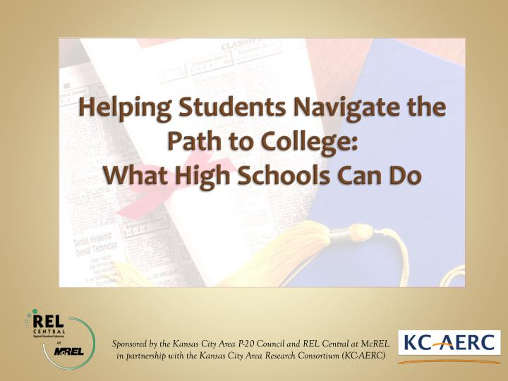 helping students navigate the path to college what high schools can do n.