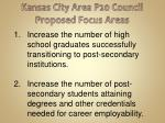 kansas city area p20 council proposed focus areas