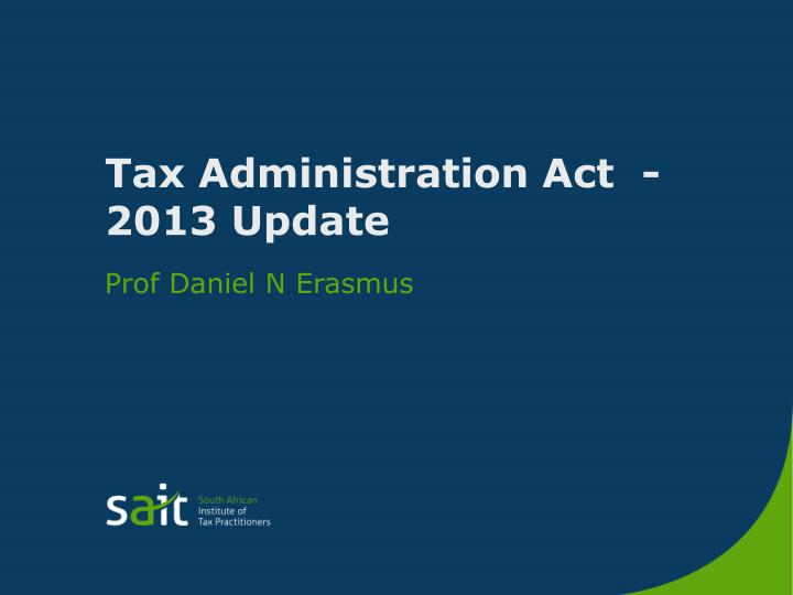tax administration act 2013 update n.