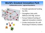 world s greatest innovation park collaboration across regional boundaries