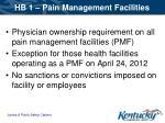 hb 1 pain management facilities