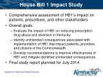house bill 1 impact study