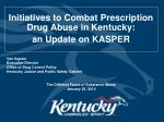 initiatives to combat prescription drug abuse in kentucky a n update on kasper1