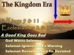 the kingdom era