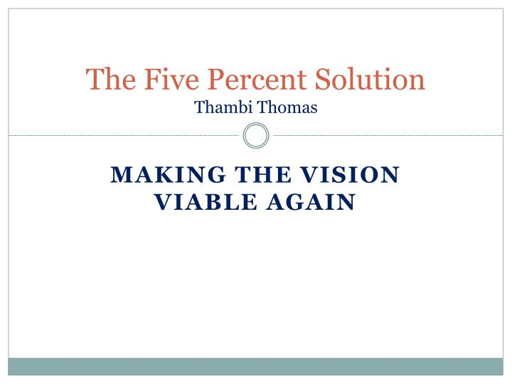 the five percent solution thambi thomas n.