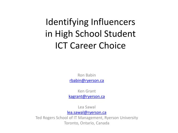 identifying influencers in high school student ict career choice n.