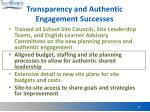 transparency and authentic engagement successes