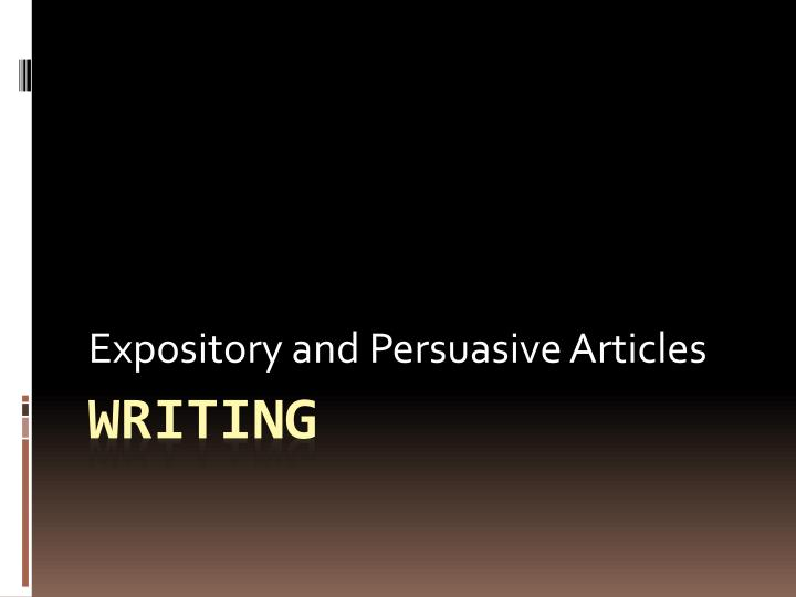 expository and persuasive articles n.