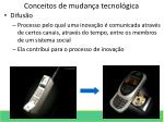 conceitos de mudan a tecnol gica