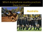 which anglophone country practices these traditions1