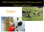which anglophone country practices these traditions3