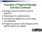 examples of regional manager activities continued