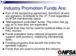 industry promotion funds are