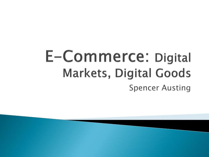 e commerce digital markets digital goods n.