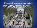 musee d orsey was a train station